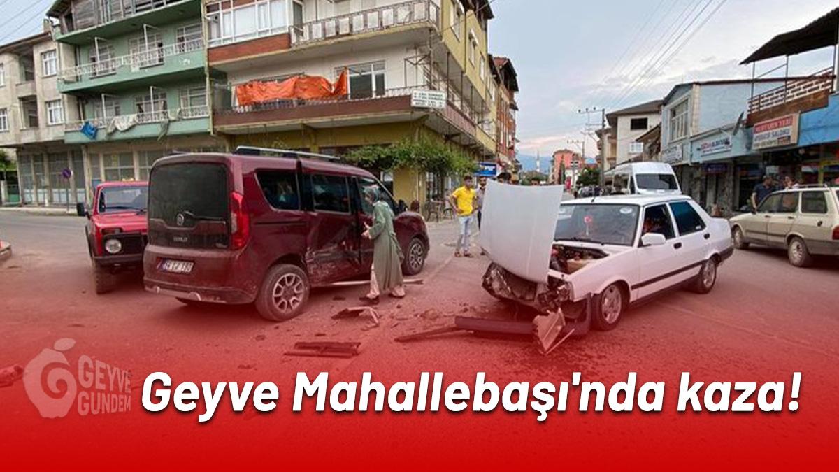 Geyve Mahallebaşı'nda kaza...