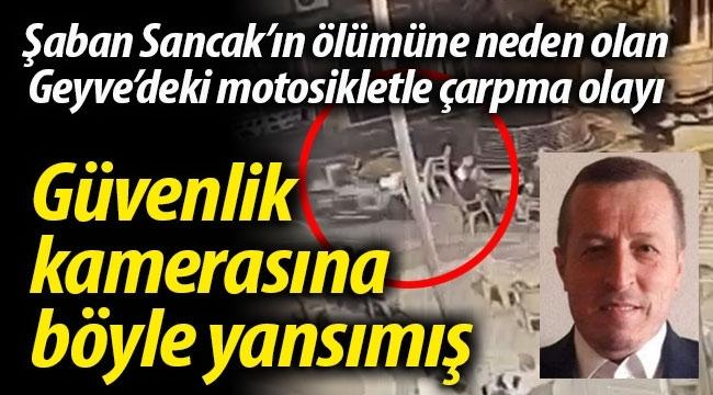 Geyve'deki motosikletle çarpma olayı güvenlik kamerasına böyle yansımış